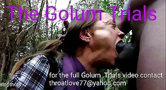 The Golum Trials